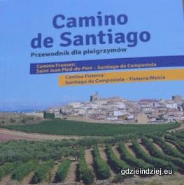 Camino Frances – recenzja przewodnika Szymona Pilarza